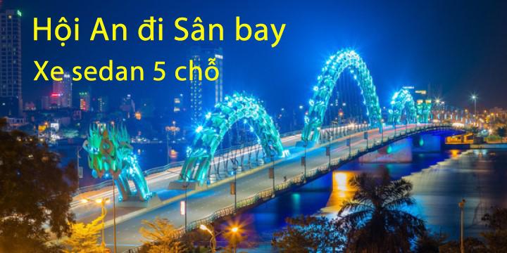 270k: Sedan, Hội An/Bà Nà Hill -> SB Đà Nẵng