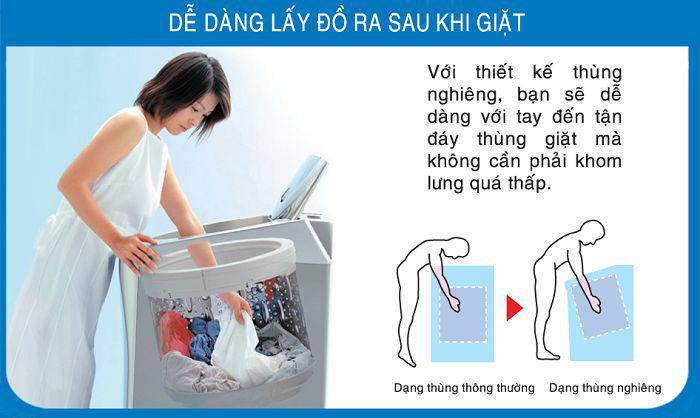 Người dùng không cần phải khom lưng quá nhiều khi lấy quần áo trong lồng giặt